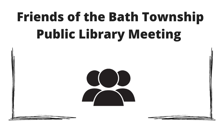 Friends of the Bath Township Public Library Meeting via Zoom